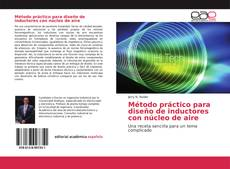 Bookcover of Método práctico para diseño de inductores con núcleo de aire