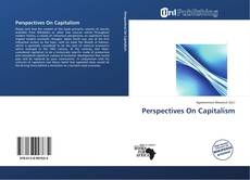 Bookcover of Perspectives On Capitalism