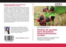 Portada del libro de Modelo de gestión para dinamizar emprendimientos rurales