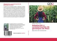 Bookcover of Adaptación y caracterización de genotipos de Maíz