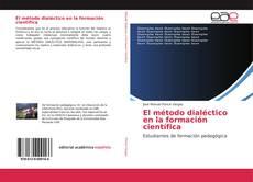 Обложка El método dialéctico en la formación científica