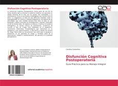 Bookcover of Disfunción Cognitiva Postoperatoria