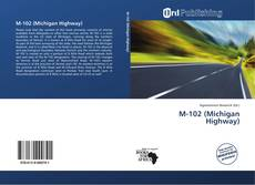Обложка M-102 (Michigan Highway)