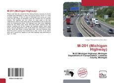 Portada del libro de M-201 (Michigan Highway)