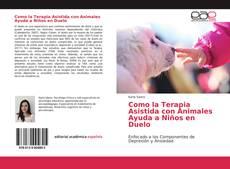Copertina di Como la Terapia Asistida con Animales Ayuda a Niños en Duelo