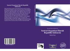 Bookcover of Sentral Organisasi Buruh Republik Indonesia