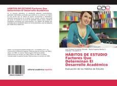 Portada del libro de HÁBITOS DE ESTUDIO Factores Que Determinan El Desarrollo Académico