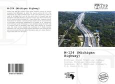 Bookcover of M-124 (Michigan Highway)