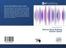 Copertina di Roman Road Railway Station (Kent)