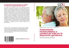 Bookcover of Tratamiento farmacológico y calidad de vida en la depresión geriátrica