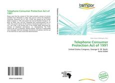 Bookcover of Telephone Consumer Protection Act of 1991