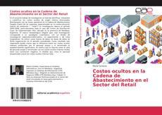 Bookcover of Costos ocultos en la Cadena de Abastecimiento en el Sector del Retail