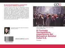 Обложка El Turismo Sociopolítico, experiencia del Receptivo Amistur Cuba S.A.