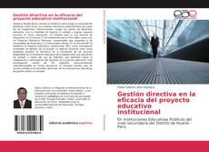 Bookcover of Gestión directiva en la eficacia del proyecto educativo institucional