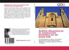 Bookcover of Análisis discursivo en la construcción dramática en sor Juana Inés