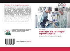 Couverture de Ventajas de la cirugía laparoscopica