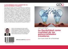Capa do livro de La flexibilidad como cualidad de las potencialidades creadoras