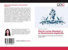 Bookcover of María Luisa Bombal y el feminismo implícito