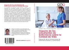 Portada del libro de Impacto de los estudiantes de Enfermería sobre la Calidad de Vida