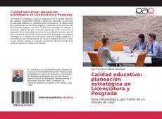 Portada del libro de Calidad educativa: planeación estratégica en Licenciatura y Posgrado