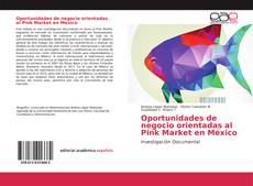 Borítókép a  Oportunidades de negocio orientadas al Pink Market en México - hoz