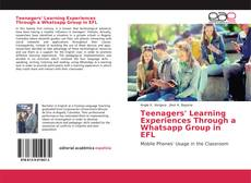 Couverture de Teenagers' Learning Experiences Through a Whatsapp Group in EFL