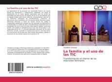 Portada del libro de La familia y el uso de las TIC
