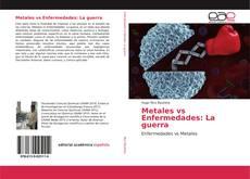 Portada del libro de Metales vs Enfermedades: La guerra