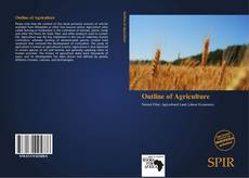 Bookcover of Outline of Agriculture