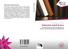 Bookcover of Bibliothek Adolf Brehm