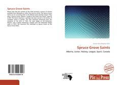 Spruce Grove Saints kitap kapağı
