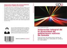 Portada del libro de Valoración integral de la diversidad de poblaciones nativas de tomate