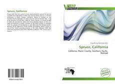 Couverture de Spruce, California
