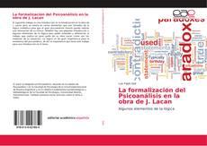 Couverture de La formalización del Psicoanálisis en la obra de J. Lacan