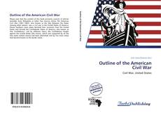 Bookcover of Outline of the American Civil War