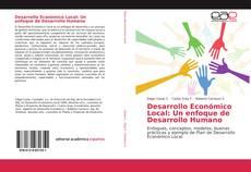 Обложка Desarrollo Económico Local: Un enfoque de Desarrollo Humano