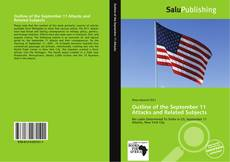 Bookcover of Outline of the September 11 Attacks and Related Subjects