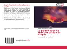 Bookcover of La planificación de auditoría basada en riesgos