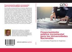 Financiamiento público incremental para las Universidades Nacionales的封面
