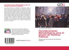Copertina di Consideraciones Metodológicas para el Diseño de Políticas Públicas