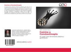 Bookcover of Camino a Constantinopla