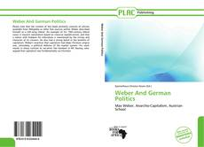 Portada del libro de Weber And German Politics