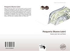 Bookcover of Pesquería (Nuevo León)