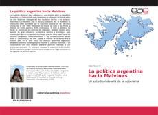 Portada del libro de La política argentina hacia Malvinas