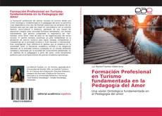 Couverture de Formación Profesional en Turismo fundamentada en la Pedagogía del Amor