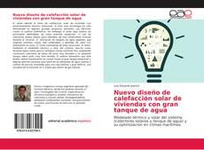 Bookcover of Nuevo diseño de calefacción solar de viviendas con gran tanque de agua