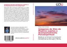 Portada del libro de Imágenes de Dios de Mujeres sujetas a Acompañamiento Psicoespiritual