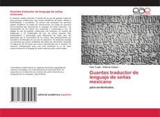 Capa do livro de Guantes traductor de lenguaje de señas mexicano