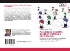 Capa do livro de Relaciones sociales, outdoor training y sociograma.