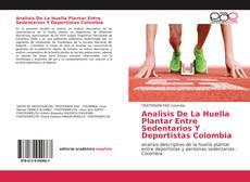 Bookcover of Analisis De La Huella Plantar Entre Sedentarios Y Deportistas Colombia